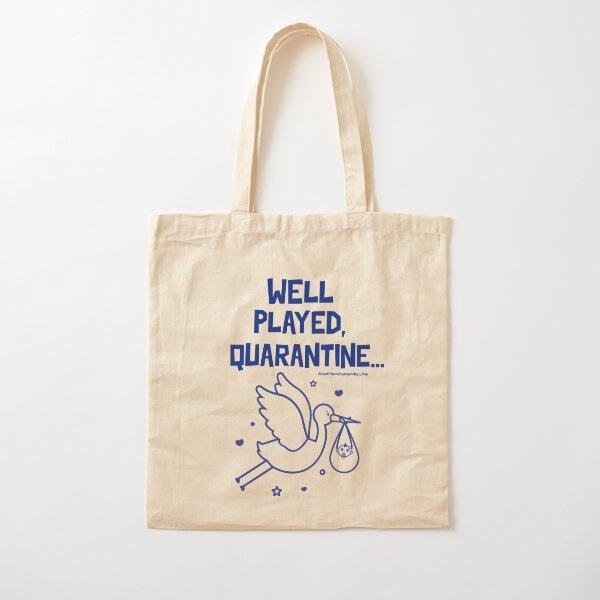Well Played, Quarantine...! Tote bag classique