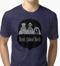 Tomb Sweet Tomb Tri-blend T-Shirt