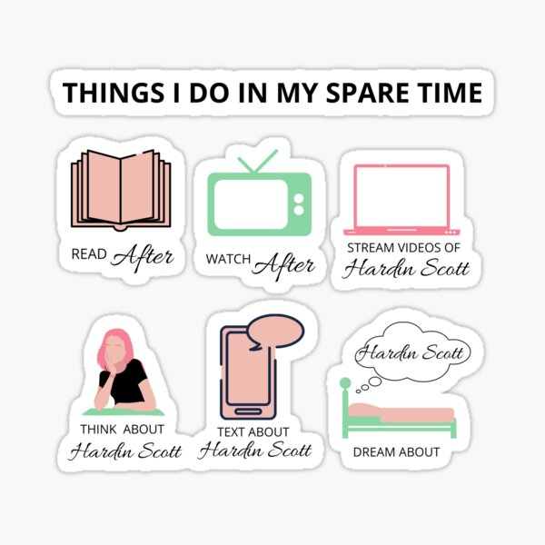 After Movie, Hardin Scott Fans, mes trucs de temps libre Sticker