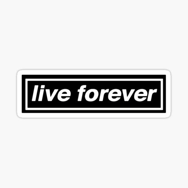Vivir para siempre Pegatina
