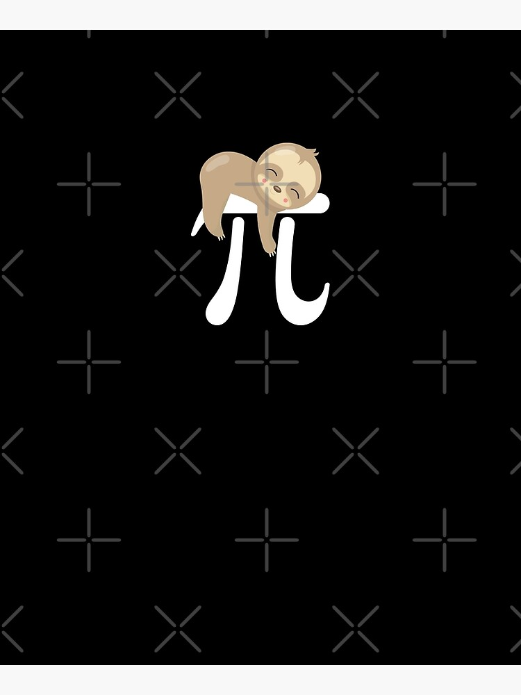 Sloth Pi Day design - Funny Cute Animal Lover Gift by TeeVision