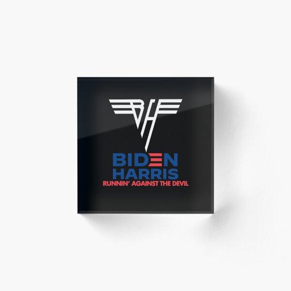 Biden Harris   Runnin' Against the Devil Acrylic Block