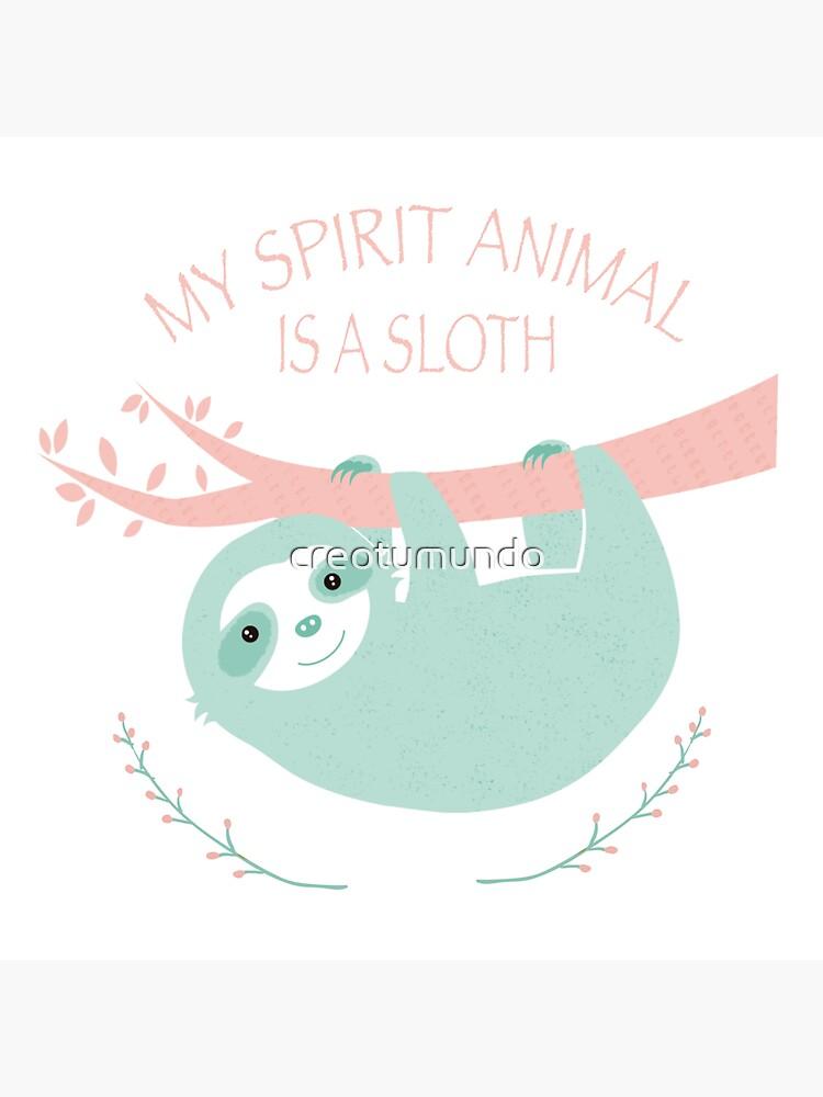 My spirit animal is a Sloth de creotumundo