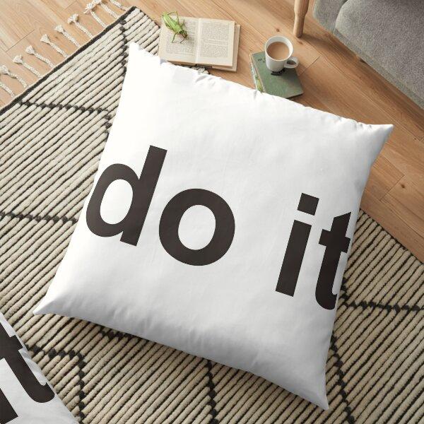 Do it  Floor Pillow