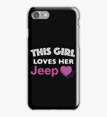This Girl Loves Her Jeep iPhone Case/Skin