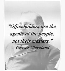 Officeholders - Grover Cleveland Poster