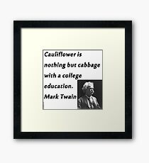 College Education - Mark Twain Framed Print
