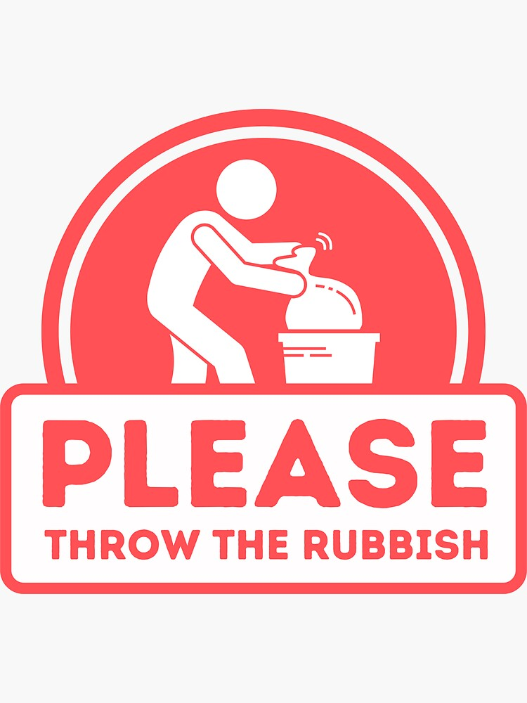 Please throw the rubbish sign for Vacation Rentals by IronMark19