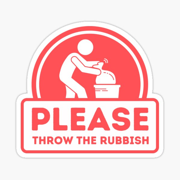 Please throw the rubbish sign for Vacation Rentals Sticker