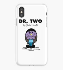 Dr Two  iPhone Case/Skin