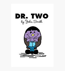 Dr Two  Photographic Print