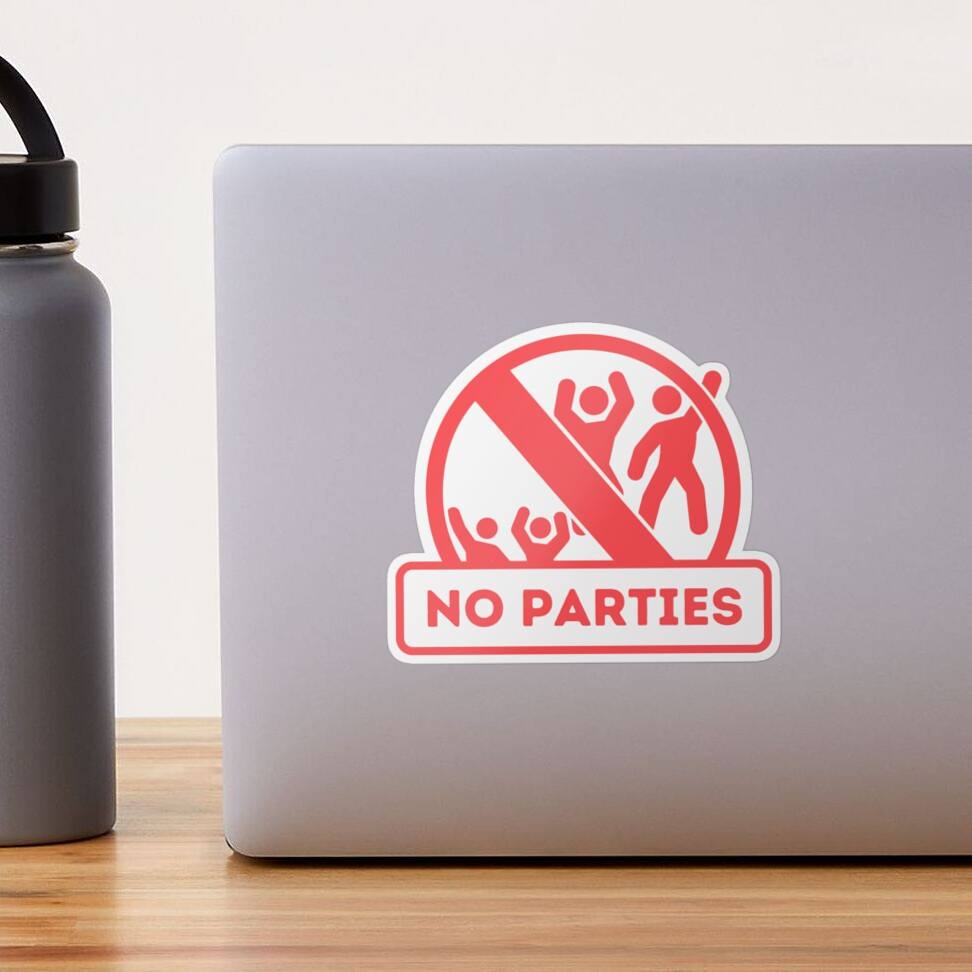 NO PARTIES sign for Vacation Rentals Sticker