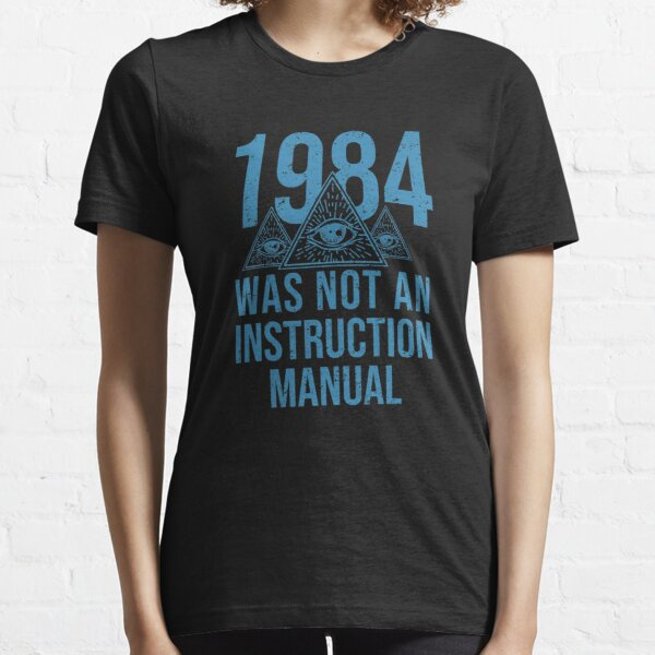 1984 Orwellian Big Brother Is Watching You Essential T-Shirt