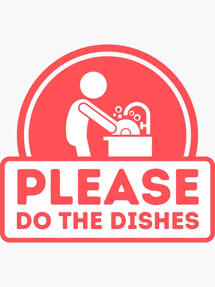 Do the Dishes sign for Vacation Rentals by IronMark19