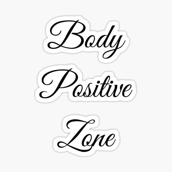 Body Positive Zone Sticker