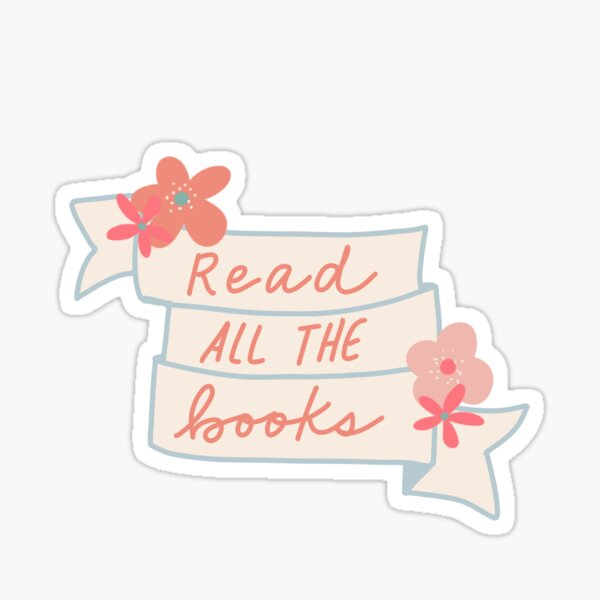 Read all the books - ribbon with coral and pink flowers Sticker
