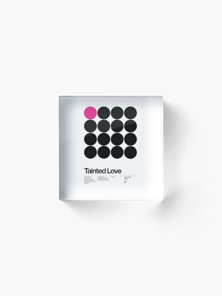 Alternate view of Tainted Love - Soft cell 1981, New Wave song Minimalistic Swiss Graphic Design Acrylic Block