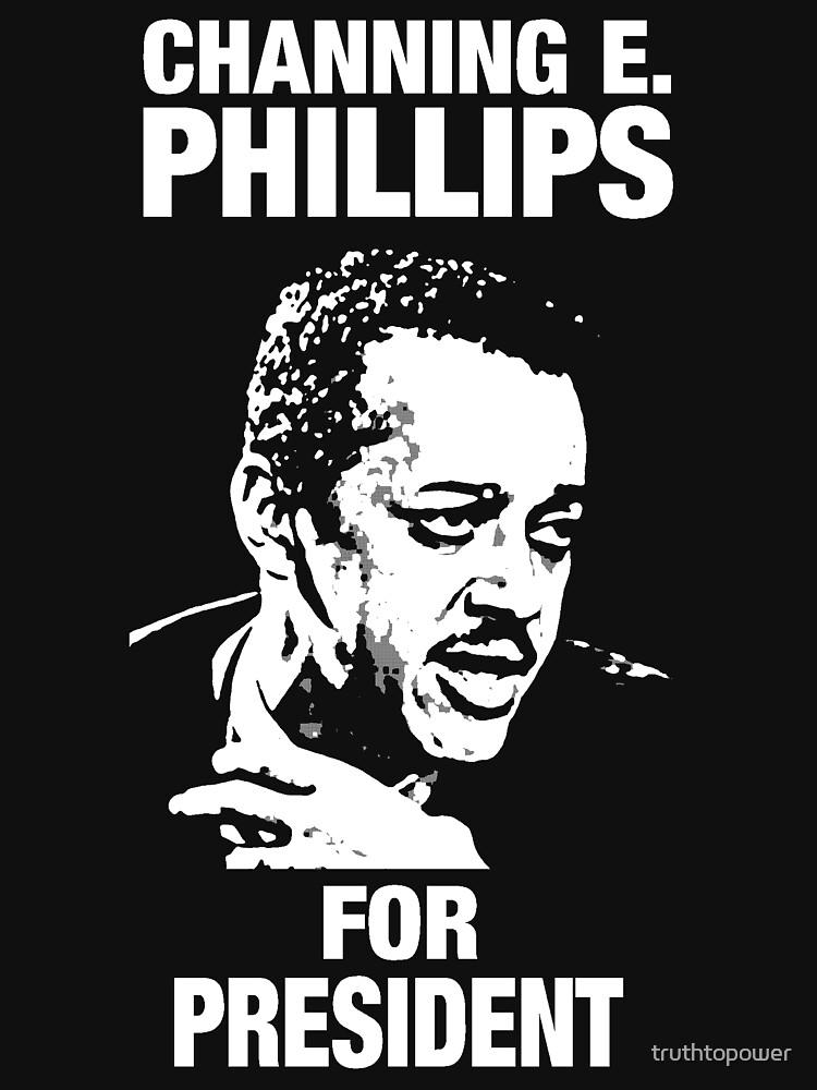 Channing E. Phillips-Für den Präsidenten von truthtopower