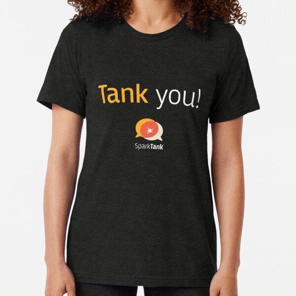Tank you  white text Tri-blend T-Shirt