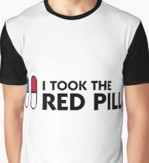 I took the red pill! Graphic T-Shirt