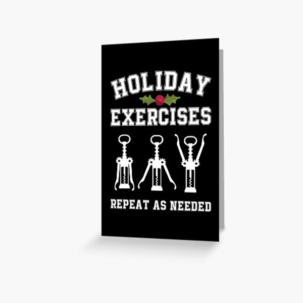 Holiday Exercises Wine Opener Funny Christmas  Greeting Card