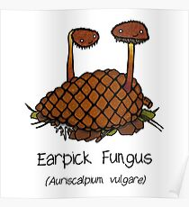 Earpick Fungus (with smiley face) Poster