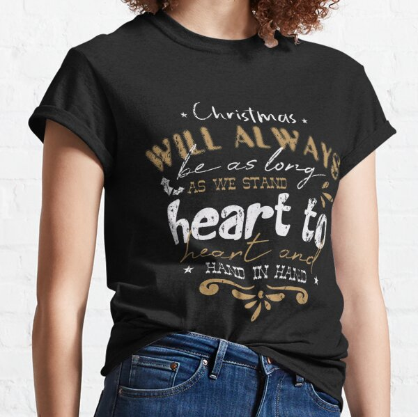 Christmas Will Always Be Heart To Heart Vintage Classic T-Shirt