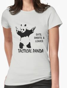 Tactical Panda Eats Shoots Leaves Womens Fitted T-Shirt