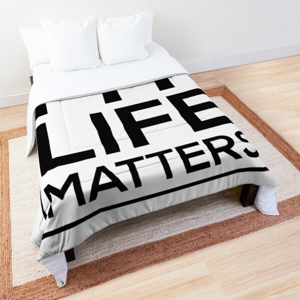 My Life Matters Comforter