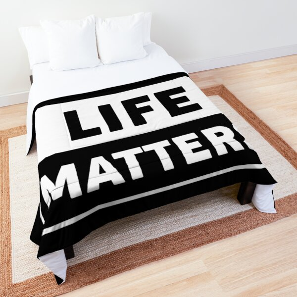 Copy of Your Life Matters Comforter