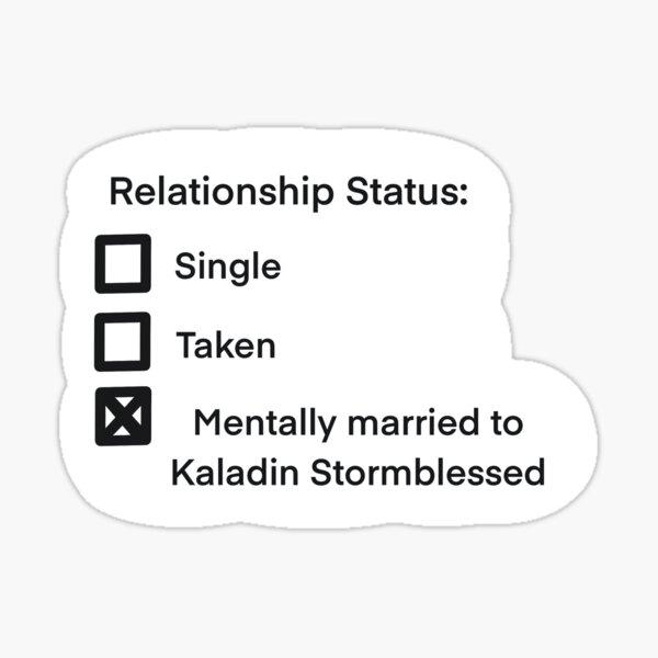 Estado de la relación: Stormblessed Pegatina