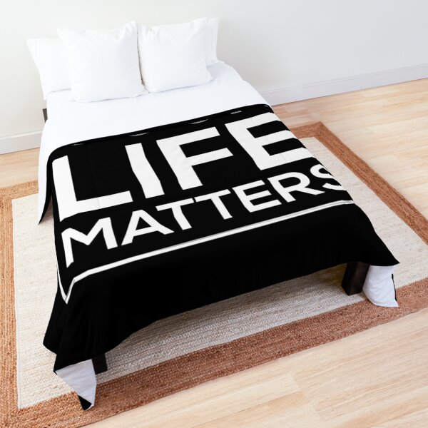 Your Life Matters Comforter