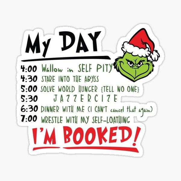 My day, I'm booked Sticker