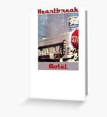 Heartbreak Motel Greeting Card
