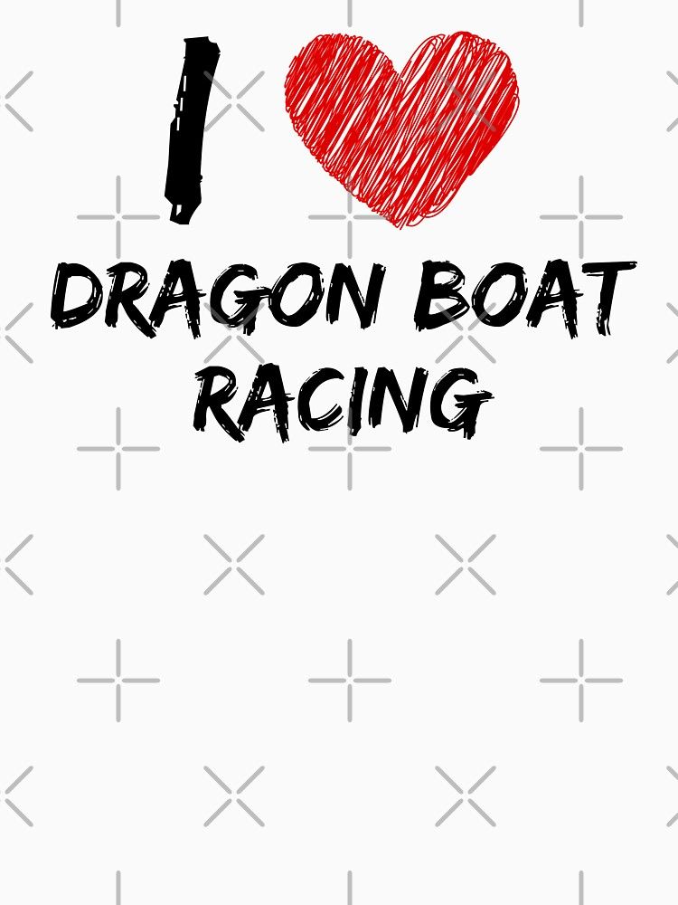 I Love Dragon Boat Racing by Design-Co