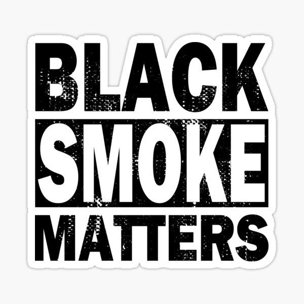 Black Smoke Matters Diesel Trucks Trucker Sticker