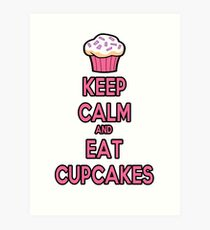 Keep Calm and Eat Cupcakes Pink Art Print