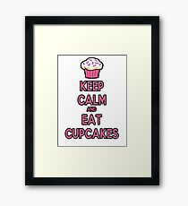 Keep Calm and Eat Cupcakes Pink Framed Print