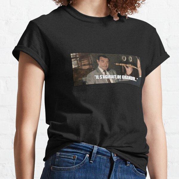 """OSS 117 """"Il s'agirait de grandir..."""" T-shirt classique"""
