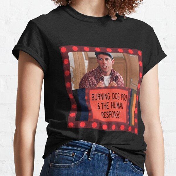 Burning Dog Poo & The Human Response / Billy Madison Classic T-Shirt