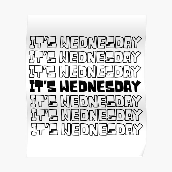 Wednesday - HumpDay of the week reminder Poster