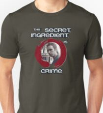 Super Hans - The Secret Ingredient Is Crime T-Shirt