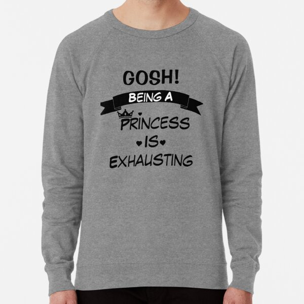 Gosh Being A Princess Is Exhausting Slouchy Off Shoulder Oversized Sweatshirt