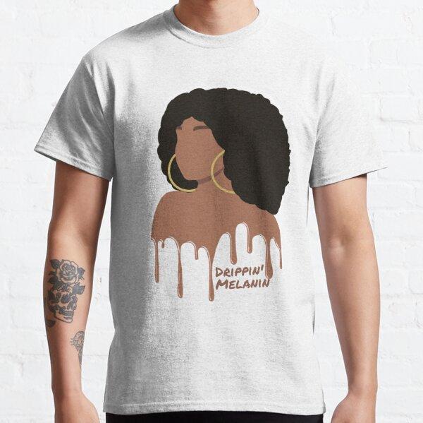 Melanin Drip Classic T-Shirt