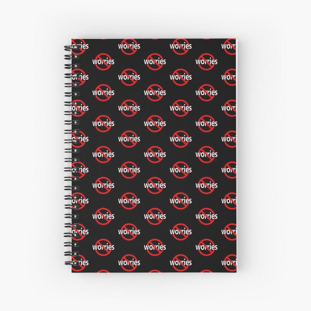No Worries - Be Calm Spiral Notebook