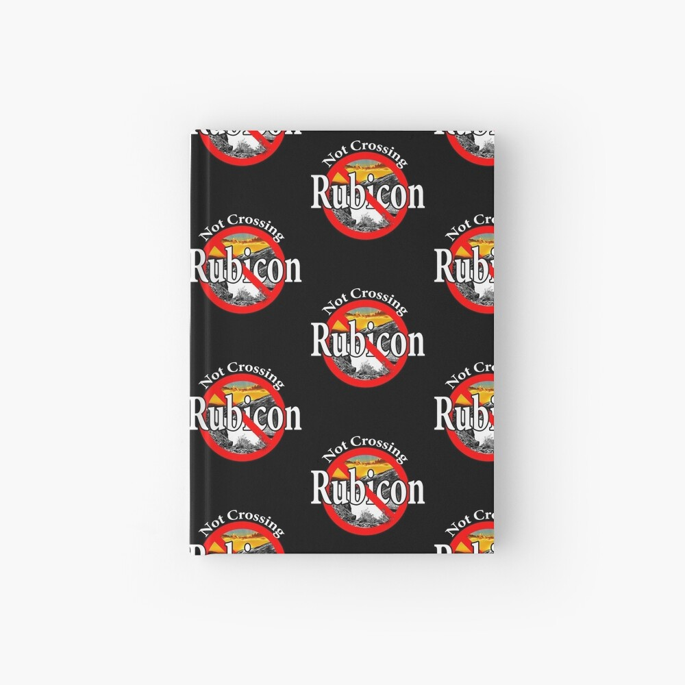 Not Crossing the Rubicon - Indecision Hardcover Journal