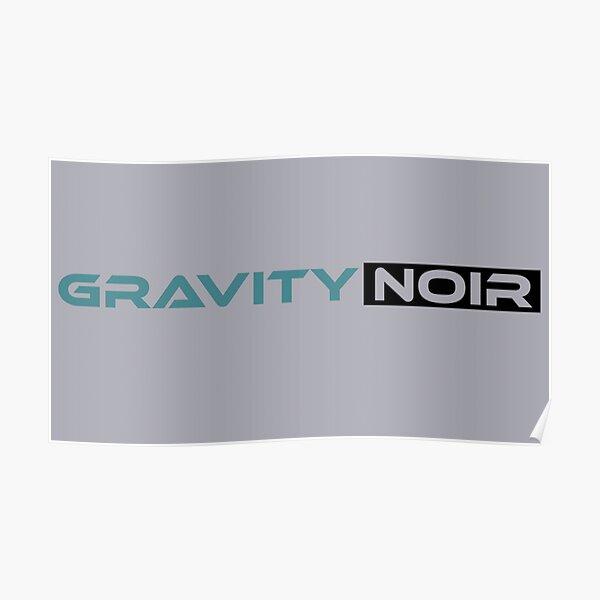 GRAVITY NOIR Poster