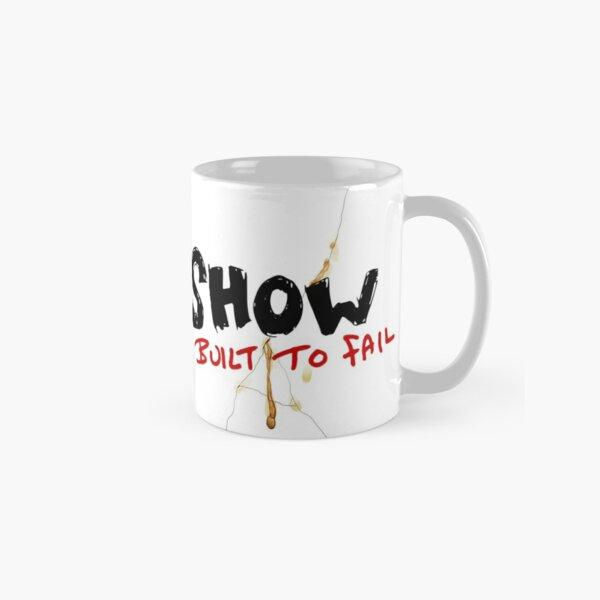 Built to fail Classic Mug