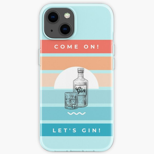It's Gin time iPhone Soft Case
