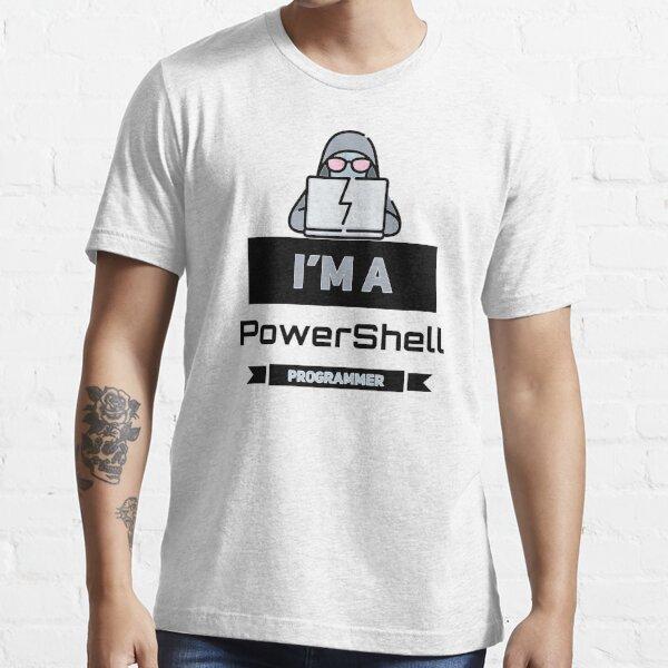 I'm a PowerShell Programmer (color black) Essential T-Shirt